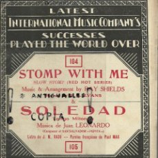 Partituras musicales: PARTITURA PIANO INTERNATIONAL MUSIC COMPANY'S STOMP WITH ME-SOLEDAD AÑO 1926,BRUSELAS. Lote 54350600