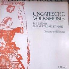 Partiture musicali: ZOLTAN KODALY: UNGARISCHE VOLKSMUSIK/ HUNGARIAN FOL MUSIC. BAND 1 (AUSTRIA, 1989) PARA VOZ MEDIA Y P. Lote 54538904