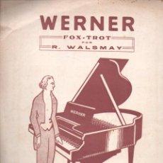 Partituras musicales: WALSMAY : WERNER FOX TROT. Lote 54709959