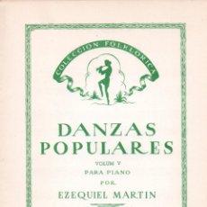 Partituras musicales: E. MARTÍN : DANZAS POPULARES - EL ROTLLETÓ / LA GALOP / LA QUADRILLA / EL BALL PLA (MARVENT, 1959). Lote 54710494