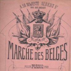 Partituras musicales: MARCHE DES BELGES A SA MAJESTÉ ALBERT 1º POUR PIANO (CHOUDENS). Lote 54718461