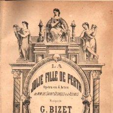 Partituras musicales: BIZET : LA JOLIE FILLE DE PERTH - ÓPERA COMPLETA, EN 4 ACTOS PARA PIANO (CHOUDENS). Lote 54764229