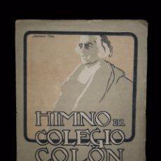 Partituras musicales: PARTITURA HIMNO COLEGIO DE COLÓN. LETRA VIVES, MUSICA GARCÍA BRUSENGA. SELLO AUTOR. NOTA MANUSCRITA. Lote 54952624