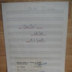 Partituras musicales: TAI TOI , VALS LENTO - PARTITURA MANUSCRITA - SELLADA POR LA S.G.A.E. Lote 55079504