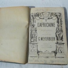 Partituras musicales: LIBRO PARTITURA PARA PIANO L'AFRICAINE. G. HEYERBEER.. Lote 55244871