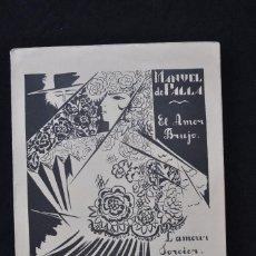 Partituras musicales: MANUEL DE FALLA - EL AMOR BRUJO - LONDRES 1924 CUBIERTA DE NATALIA GONCHAROVA - VANGUARDIA. Lote 55935589