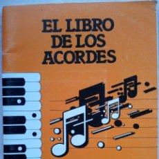 Partituras musicales: EL LIBRO DE LOS ACORDES PARA ORGANO - MIGUEL MEZQUITA. Lote 56054087