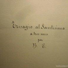 Partituras musicales: ANTIGUA PARTITURA MANUSCRITA OBRA SIGLO XIX TRISAGIO AL SANTISIMO DE B.T.. Lote 56635388