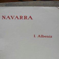Partituras musicales: PARTITURA 1910- NAVARRA DE ALBENIZ- UNIÓN MUSICAL ESPAÑOLA. Lote 56991810