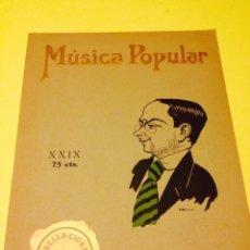 Partituras musicales: REVISTA DE MUSICA POPULAR NUMERO 29 DE PUBLICACIONES EL CINE. Lote 57112990