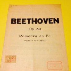 Partituras musicales: BEETHOVEN, OPUS 50, ROMANZA EN FA PARA VIOLIN Y PIANO.. Lote 57113009