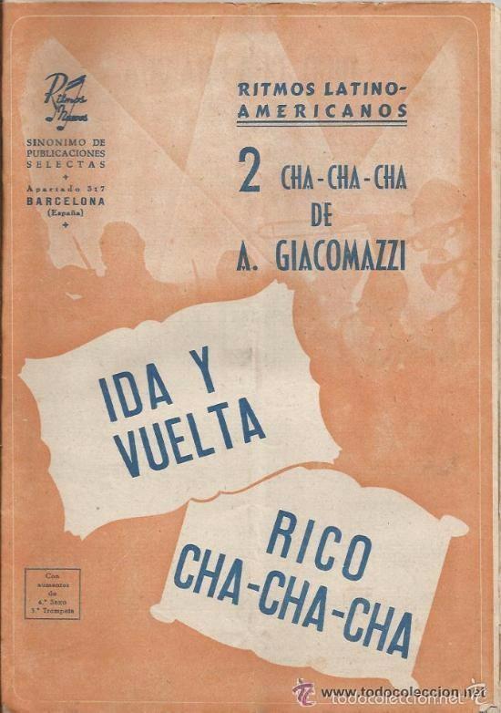 ** P25 - PARTITURAS - IDA Y VUELTA / RICO CHA-CHA-CHA (Música - Partituras Musicales Antiguas)