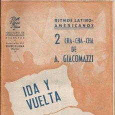 Partituras musicales: ** P25 - PARTITURAS - IDA Y VUELTA / RICO CHA-CHA-CHA. Lote 57137686