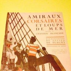 Partituras musicales: PARTITURA DE AMIRAUX, CORSAIRES ET LOUPS DE MER, EDICION DE LA SCHOLA CANTORUM. Lote 57243472