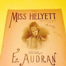 Partituras musicales: PARTITUTA DE LA POLKA DE LA OPERETA MISS HELYETT. Lote 57244080
