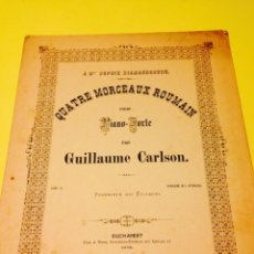 Partituras musicales: PARTITURA DE GUILLAUME CARLSON, 1872.. Lote 57262210