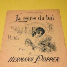 Partituras musicales: HERMANN POPPER. LA REINA DEL BAILE.. Lote 57335666