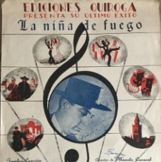 Partituras musicales: PARTITURA PARA PIANO, LA NIÑA DE FUEGO. EDICIONES QUIROGA, MADRID.. Lote 57793478