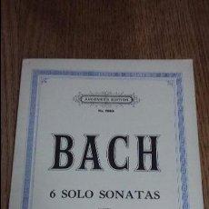 Partituras musicales: PARTITURA BACH - 6 SOLO SONATAS 6S 6D VIOLIN - AUGENERS EDITION. Lote 57845905