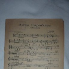 Partituras musicales: AIRES ESPAÑOLES (POTPURRI) - MALAGUEÑAS - VIOLIN. Lote 58543918