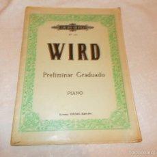 Partituras musicales: WIRD PRELIMINAR GRADUADO PIANO. Lote 58618843