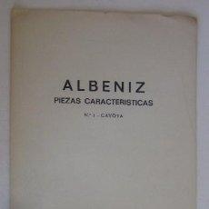 Partituras musicales: ALBENIZ - PIEZAS CARACTERISTICAS - CON LA FIRMA IMPRESA DE ISAAC ALBENIZ. Lote 59036820