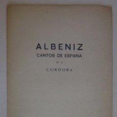 Partituras musicales: ALBENIZ - CORDOBA - CON LA FIRMA IMPRESA DE ISAAC ALBENIZ. Lote 59037935