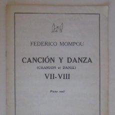 Partituras musicales: FEDERICO MONPOU - CANCION Y DANZA. Lote 59040305