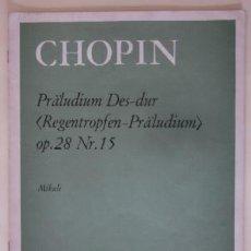 Partituras musicales: CHOPIN - PRALUDIUM DES-DUR. Lote 59387375