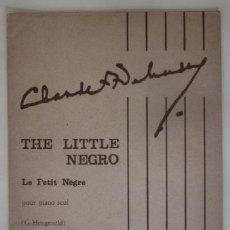 Partituras musicales: CLAUDE DEBUSSY - LE PETIT NEGRO. Lote 59406255