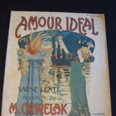 Partituras musicales: AMOUR IDEAL- VALSE LENTE BOSTON PAR M. ORWELAK. Lote 61701032