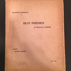 Partituras musicales: PARTITURA - RAYMOND BONHEUR: HUIT POÉSIES DE FRANCIS JAMMES DEDICATORIA SAMAIN DUKAS DEVOTO - 13/002. Lote 61803904