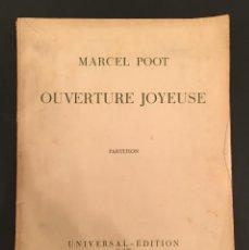 Partituras musicales: PARTITURA - MARCEL POOT: OUVERTURE JOYEUSE - DEDICATORIA A PAUL DUKAS - DANIEL DEVOTO - JUDAICA 13. Lote 61816848