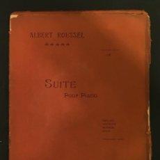 Partituras musicales: PARTITURA - ALBERT ROUSSEL: SUITE POUR PIANO. OP. 14 DEDICATORIA VELUARD DEVOTO SELVA - 65/012. Lote 61818700