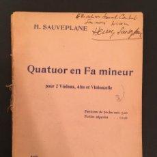 Partituras musicales: PARTITURA - HENRY SAUVEPLANE: QUATUOR EN FA MINEUR - DEDICATORIA A DANIEL DEVOTO - NEGRE - 13/013. Lote 61818980