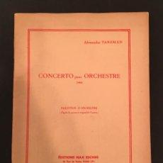 Partituras musicales: PARTITURA ALEXANDRE TANSMAN: CONCERTO POUR ORCHESTRE - DEDICATORIA DANIEL DEVOTO - JUDAICA - 13/014. Lote 61819404