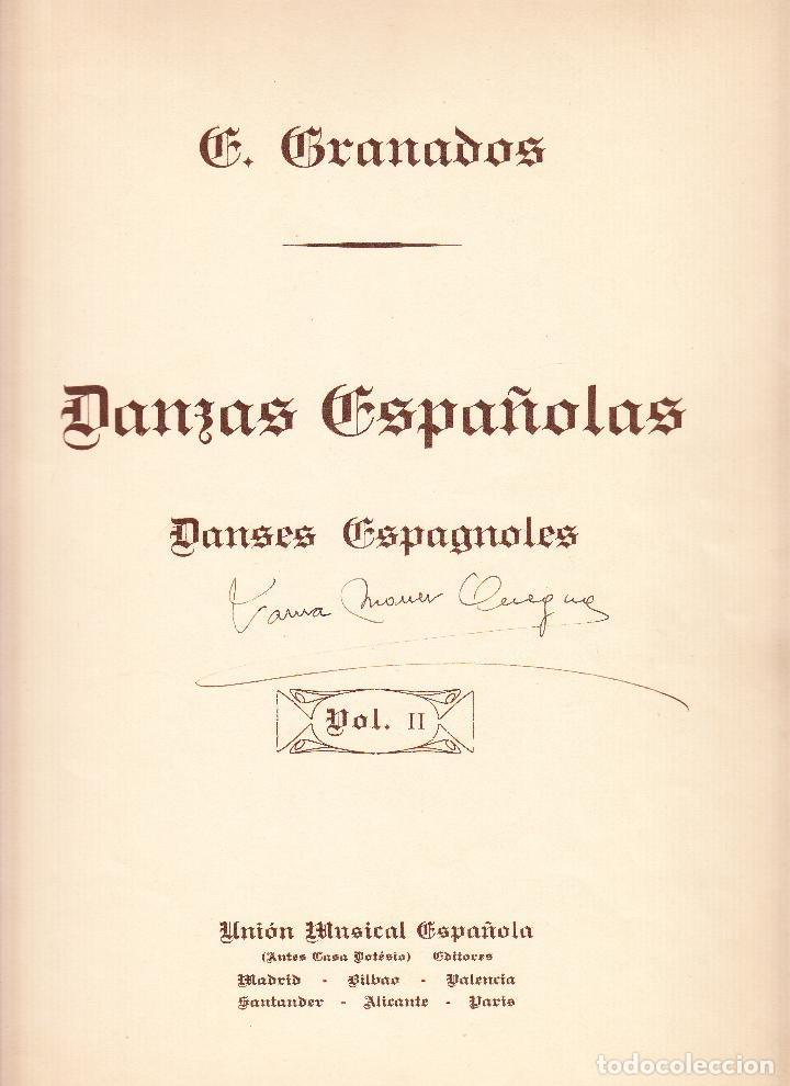 E GRANADOS - DANZAS ESPAÑOLAS VOL. II - UNION MUSICAL ESPAÑOLA (Música - Partituras Musicales Antiguas)