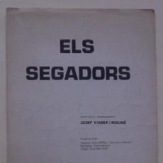 Partituras musicales: ELS SEGADORS - JOSEP VIADER MOLINE - EDICIONES QUIROGA 1976. Lote 62384220