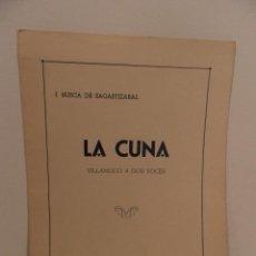 Partituras musicales: PARTITURA VILLANCICO A DOS VOCES LA CUNA, UNIÓN MUSICAL ESPAÑOLA,. Lote 63427992