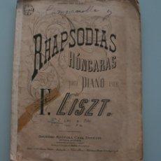 Partituras musicales: ANTIGUA PARTITURA PARA PIANO: RHAPSODIAS HUNGARAS POR F. LISZT - RAPSODIAS - COMPLETA. Lote 63487288