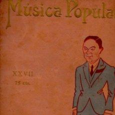 Partituras musicales: MAESTRO VICENTE QUIRÓS - MÚSICA POPULAR PUBLICACIONES EL CINE Nº 27. Lote 63622267