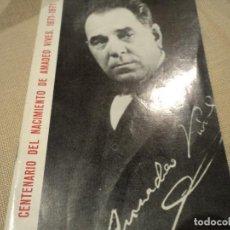 Partituras musicales: LIBRO DEL CENTENARIO NACIMIENTO AMADEO VIVES 24 PAG.COLLBATÓ FIRMADO CONCEPCION ROIG NUERA DE AMADEO. Lote 68798029