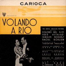 Partiture musicali: VOLANDO A RÍO - CARIOCA - TEMA DE LA PELÍCULA (NEUMANN, 1933). Lote 69012789
