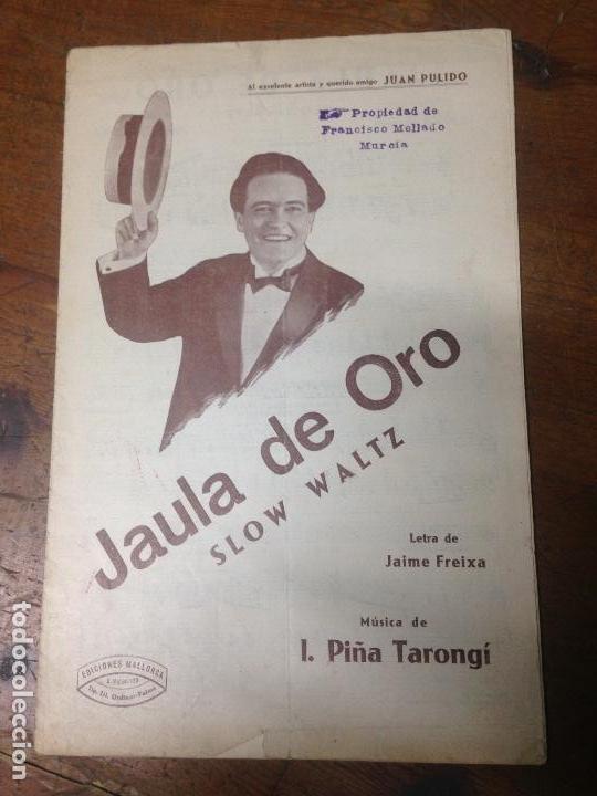 ANTIGUA PARTITURA JAULA DE ORO PULIDO ORQUESTINA MALLORCA (Música - Partituras Musicales Antiguas)