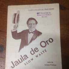 Partituras musicales: ANTIGUA PARTITURA JAULA DE ORO PULIDO ORQUESTINA MALLORCA. Lote 69625985