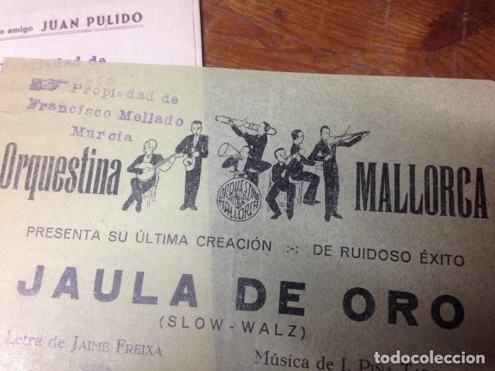 Partituras musicales: ANTIGUA PARTITURA JAULA DE ORO PULIDO ORQUESTINA MALLORCA - Foto 4 - 69625985