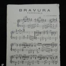 Partituras musicales: PARTITURA ANTIGUA - BRAVURA -. PASODOBLE.. Lote 70163673