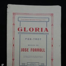 Partituras musicales: PARTITURA ANTIGUA - GLORIA -. FOX-TROT. Lote 70166053