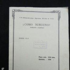 Partituras musicales: PARTITURA ANTIGUA - COMO NINGUNO -. SCHOTIS CASTIZO.. Lote 70167441