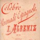 Partituras musicales: I. ALBÉNIZ : CÉLÈBRE SERENADE ESPAGNOLE (J. PUJOL). Lote 71096509